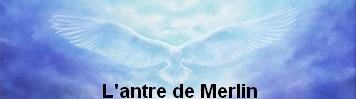 L'ANTRE DE MERLIN